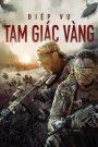 Operation Mekong – Điệp Vụ Tam Giác Vàng (2016)