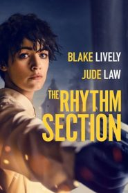 The Rhythm Section – Nhịp Điệu Báo Thù (2020)