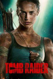 Tomb Raider – Huyền Thoại Bắt Đầu (2018)