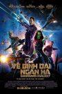 Guardians of the Galaxy – Vệ Binh Giải Ngân Hà (2014)