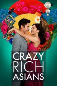 Crazy Rich Asians – Con nhà siêu giàu châu Á (2018)