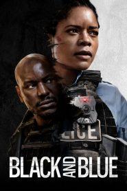 Black and Blue – Cảnh Sát Da Màu (2019)