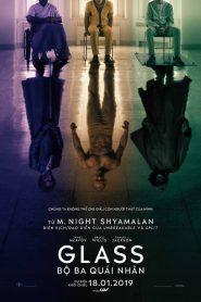 Glass – Bộ Ba Quái Nhân (2019)