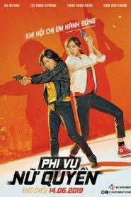 Miss & Mrs. Cops – Phi Vụ Nữ Quyền (2019)