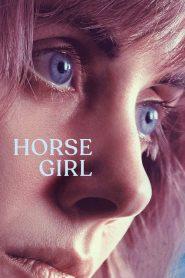 Horse Girl – Cô Gái Cùng Bầy Ngựa (2020)