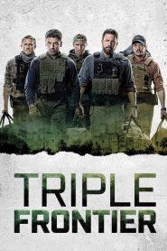 Triple Frontier – Băng Cướp Bất Đắc Dĩ (2019)