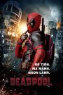 Deadpool – Quái Nhân (2016)