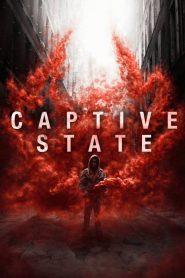Captive State – Nhà Nước Bị Giam Giữ (2019)