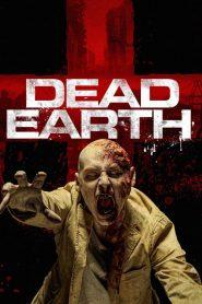 Dead Earth – Hai Chúng Ta (2020)
