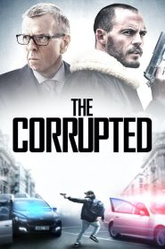 The Corrupted – Tham Nhũng (2019)