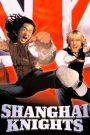 Shanghai Knights – Hiệp Sĩ Thượng Hải (2003)