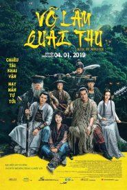 Võ Lâm Quái Thú (2018)