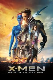 X-Men: Days of Future Past – Ngày Cũ Của Tương Lai (2014)