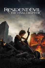 Resident Evil: The Final Chapter – Vùng Đất Quỷ Dữ: Hồi Cuối (2016)