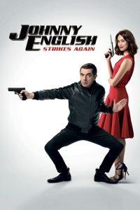 Johnny English Strikes Again – Tái Xuất Giang Hồ (2018)