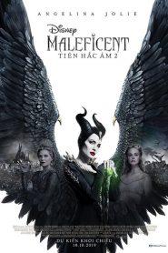 Maleficent: Mistress of Evil – Tiên Hắc Ám 2 (2019)