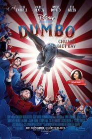 Dumbo: Chú Voi Biết Bay (2019)