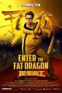 Enter the Fat Dragon – Phì Long Quá Giang (2020)