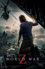 World War Z – Thế Chiến Z (2013)