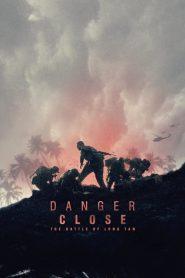 Danger Close: The Battle of Long Tan – Nguy Hiểm Cận Kề: Trận Đánh Long Tân (2019)
