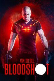 Bloodshot – Siêu Anh Hùng Vin Diesel (2020)