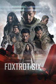 Foxtrot Six – Sáu Chiến Binh(2019)