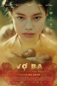The Third Wife – Vợ Ba (2019)