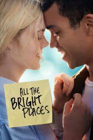 All the Bright Places – Những Ngày Tươi Đẹp (2020)
