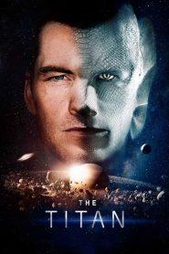 The Titan – Người Đột Biến (2018)