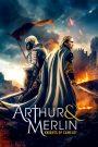 Arthur & Merlin: Hiệp Sĩ Lạc Đà (2020)