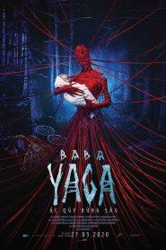 Baba Yaga: Ác Quỷ Rừng Sâu (2020)