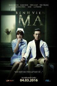 Bệnh Viện Ma (2016)